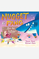 Nugget and Fang Go to School Kindle Edition