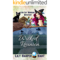 Wicked Reunion (An Ivy Morgan Mystery Book 16)