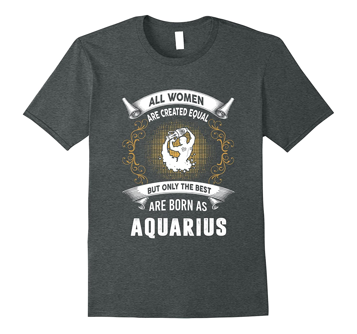 All women are created equal but the best are born Aquarius