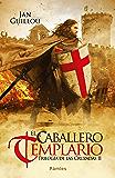 El caballero templario (Trilogía de las Cruzadas nº 2)