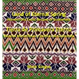 Land of Eternal Spring Wonderfully Exotic Recipes of Guatemala
