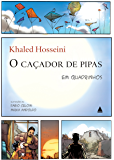 O caçador de pipas: Graphic novel