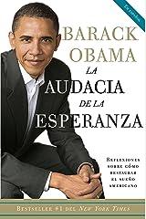 La audacia de la esperanza: Reflexiones sobre como restaurar el sueno americano (Spanish Edition) Paperback