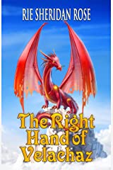 The Right Hand of Velachaz Kindle Edition
