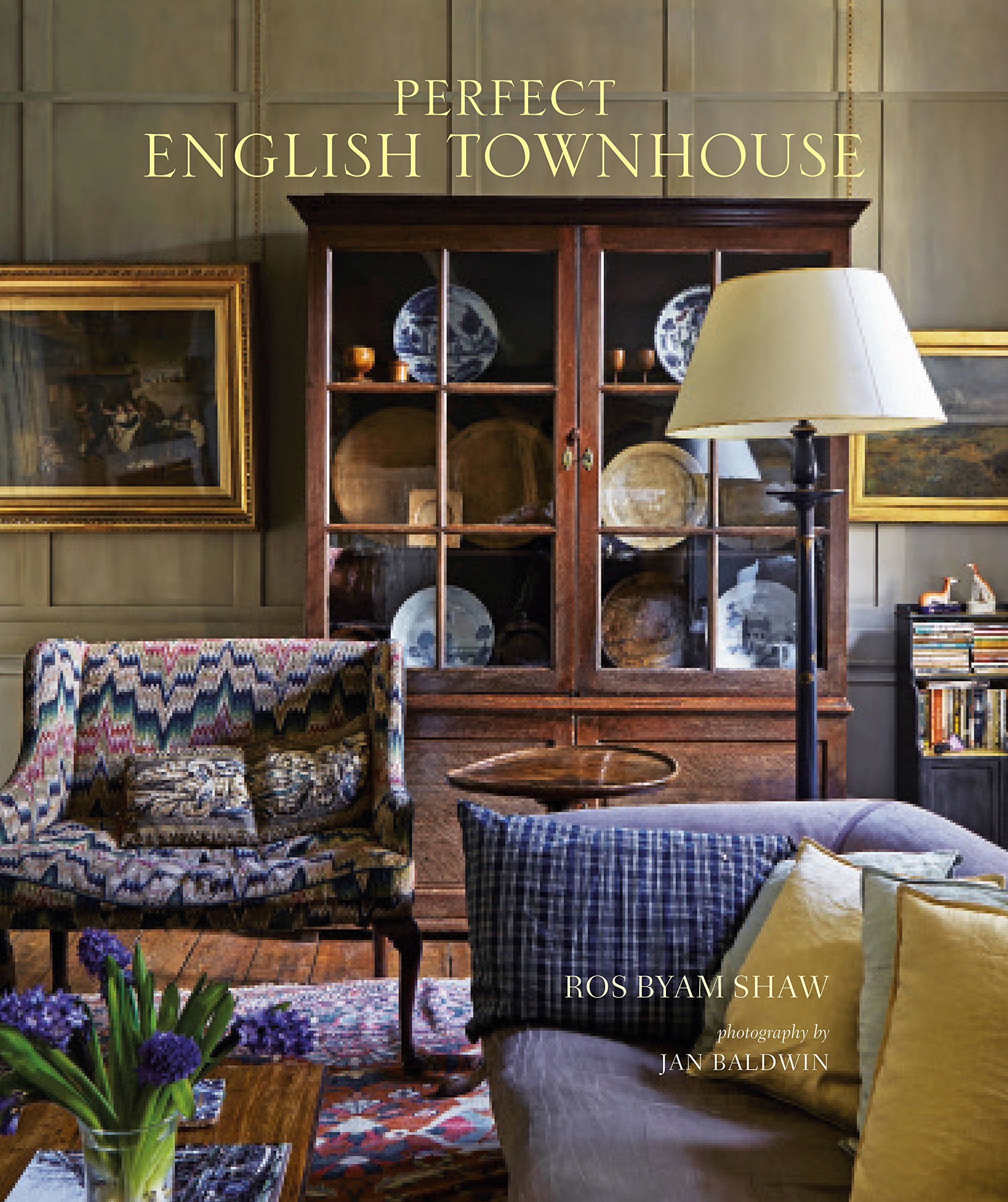 Perfect English Townhouse: Ros Byam Shaw: 9781849759243: Amazon.com: Books