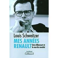Mes années Renault: Entre Billancourt et le marché mondial