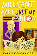 Millicent Marie: Just My Opinion Kindle Edition