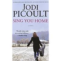 Sing You Home: A Novel
