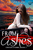 From Ashes (Chosen Storm Book 3)