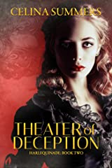 Theater of Deception (Harlequinade Book 2) Kindle Edition