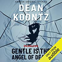 Gentle Is the Angel of Death: Nameless: Season Two, Book 2