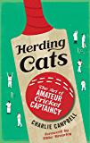 Herding Cats: The Art of Amateur Cricket Captaincy