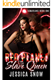 Red Planet: The Slave Queen (Tamarians Book 1)