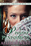 A Proper Punishment (Victorian Chronicles Book 1)