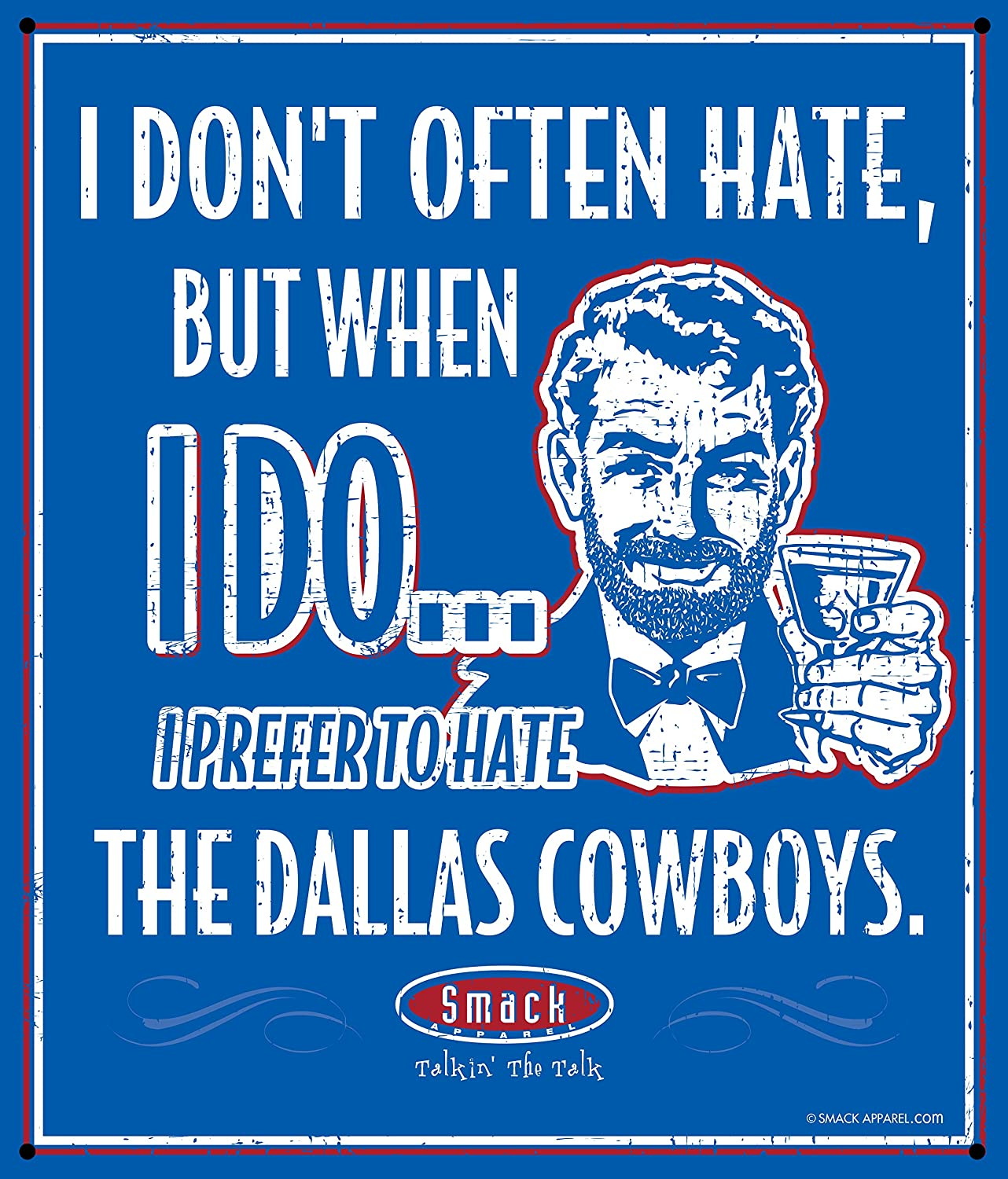 Smack Apparel NY Football Fans I Prefer to Hate The Dallas Cowboys 12 X 14 Metal Man Cave Sign