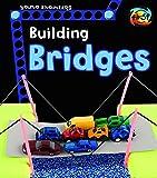 Building Bridges (Young Engineers)