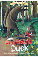 Little Red Riding Duck (Animal Fairy Tales) Kindle Edition