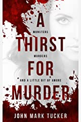 A Thirst for Murder Kindle Edition