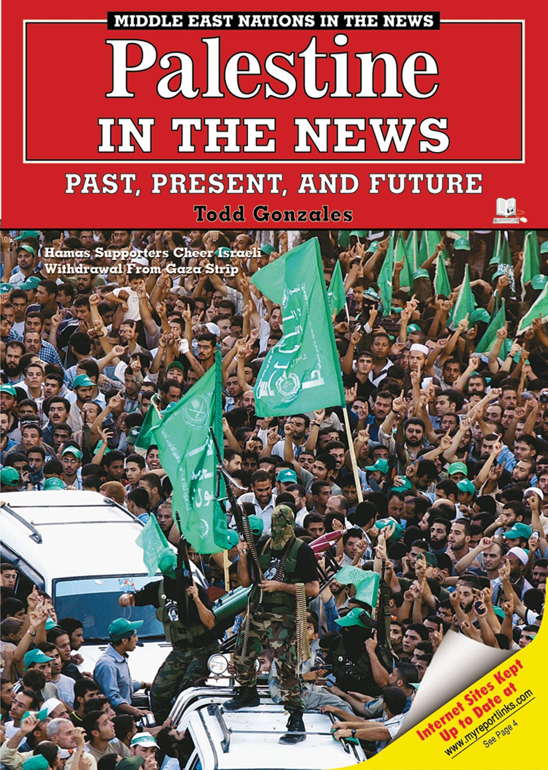 Palestine in the News: Past, Present, And Future (Middle East Nations in the News) ebook