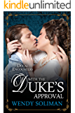 With the Duke's Approval (Ducal Encounters Series 1 Book 2)