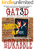 Gated III: Election Day