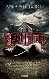 Bruder: Ein Thriller