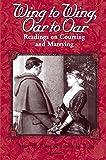 Wing to Wing, Oar to Oar: Readings on Courting