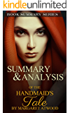 Summary and Analysis of The Handmaid's Tale: The Book By Margaret Atwood (Book Summary Series 3)