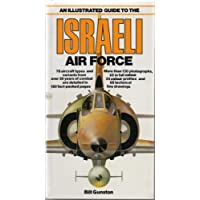 An Illustrated Guide to the Israeli Air Force