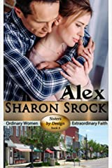Alex (Sisters by Design Book 6) Kindle Edition