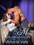 Submitting to the Marquis: A BDSM Erotic Regency Romance (Scandalous Ballroom Encounters Book 4) (English Edition)