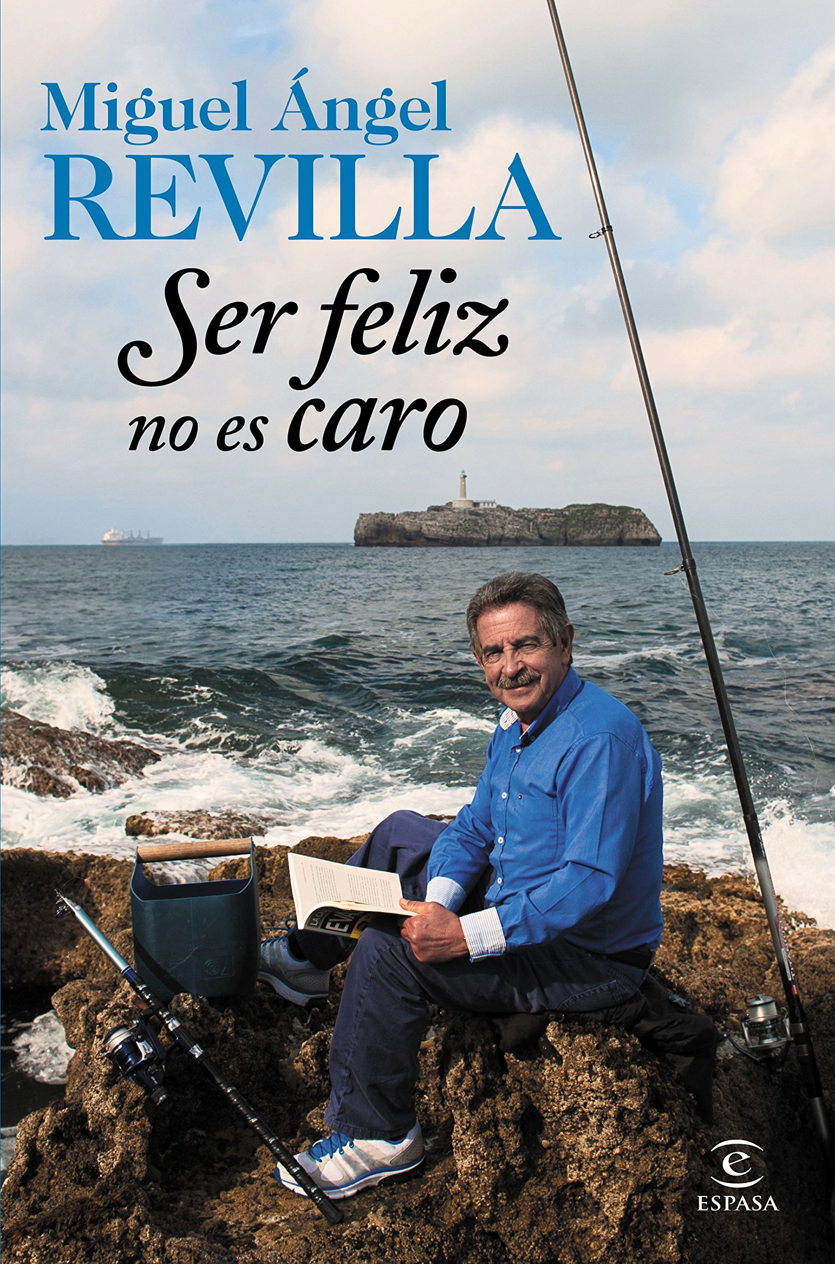 Ser Feliz No Es Caro Fuera De Colección Spanish Edition Revilla Miguel ángel 9788467045253 Books
