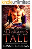 A Dragon's Tale: A Paranormal Shapeshifter Romance