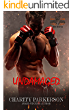 Undamaged (No Rival Book 6)