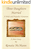 Three Daughters Married
