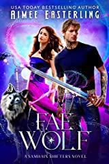 Fae Wolf (Samhain Shifters) Kindle Edition