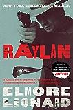 Raylan: A Novel (Raylan Givens)