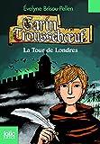 Garin Troussebœuf, 12:La Tour de Londres