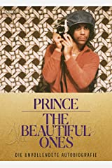 The Beautiful Ones – Deutsche Ausgabe: Die unvollendete Autobiografie (German Edition) Kindle Edition