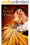 To Bedevil a Duke (Lords of London Book 1)