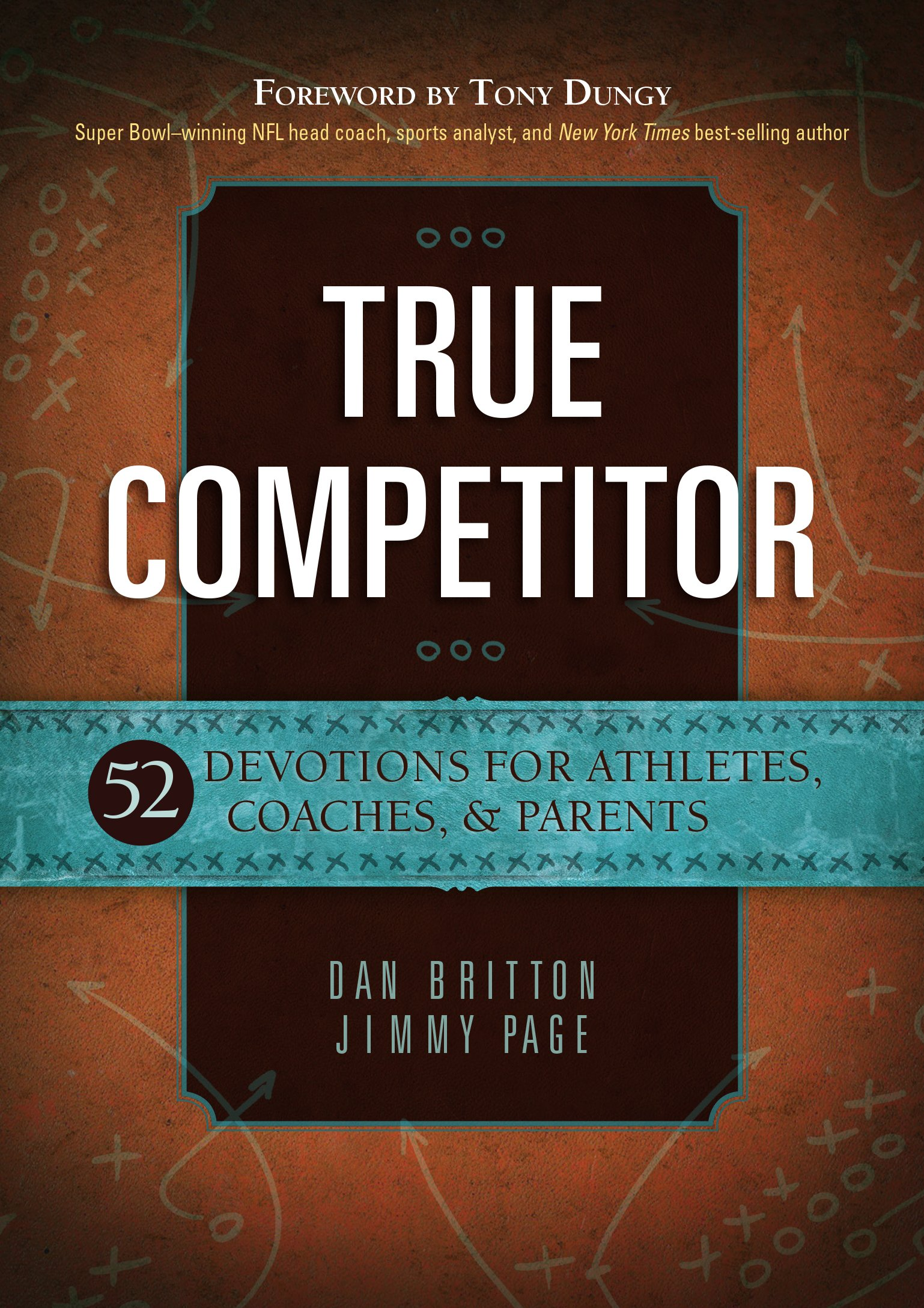True Competitor: 52 Devotions for Athletes, Coaches, & Parents ebook
