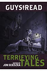 Guys Read: Terrifying Tales Kindle Edition