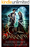 Call of Darkness: Book 2 in The Vampire Pirate Saga