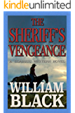 The Sheriff's Vengeance (A Classic Western Novel)