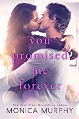 You Promised Me Forever Kindle Edition