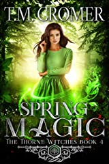 Spring Magic (The Thorne Witches Book 4) Kindle Edition