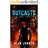 Outcasts: All good things. (The Outlaw Book 4)