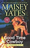 Good Time Cowboy (A Gold Valley Novel)