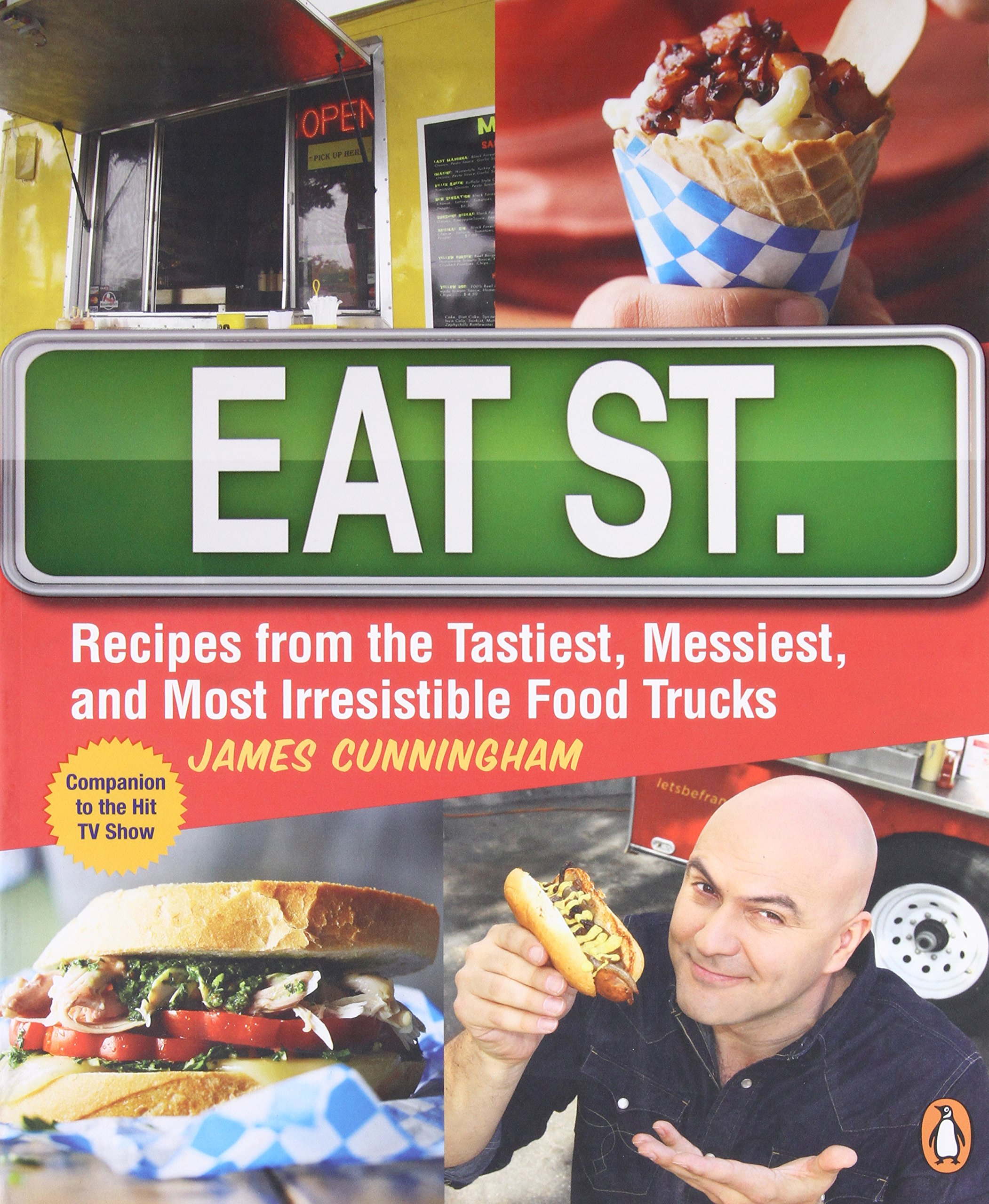 Eat street the tastiest messiest and most irresistible street food eat street the tastiest messiest and most irresistible street food james cunningham 9780143187363 amazon books forumfinder Gallery