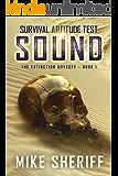 Survival Aptitude Test: Sound (The Extinction Odyssey Book 1)